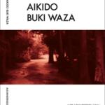 Aikido Buki Waza Book Aikidoböcker, Aikido books