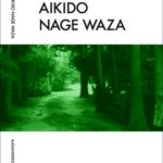 Aikido Nage Waza Book Aikidoböcker, Aikido books