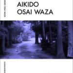 Aikido Osai Waza Book Aikidoböcker, Aikido books
